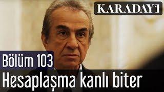 Karadayı 103.Bölüm | Son Sahne - Mahir, Mehmet Saim hesaplaşması kanlı biter