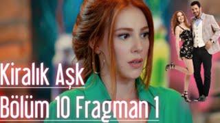 Kiralık Aşk 10. Bölüm Fragman