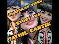 """story wa jathil - cantik banget """" berdurasi 30 menit an"""""""