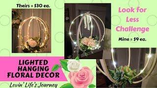 Lighted Hanging Floral Decor | Spring, Wedding, Succulents & More | April Look for Less Challenge
