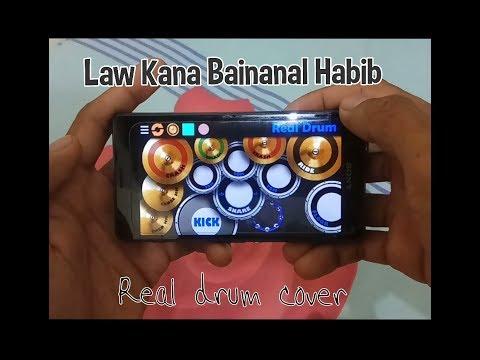 LAW KANA BAINANAL HABIB - SABYAN ( REAL DRUM COVER )