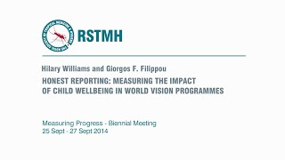Honest reporting: Measuring the impact of child well-being in World Vision programmes.