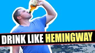 How to drink like Hemingway | Drink Like a Sailor