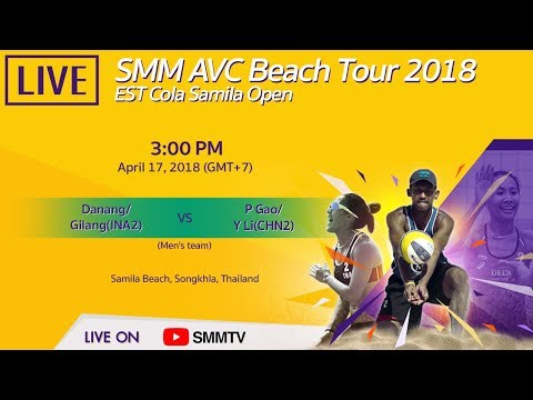 Danang/Gilang(INA2) Vs P Gao/Y Li(CHN2) | Final | SMM AVC Beach Tour 2018 | April 17 (Thai Dub)