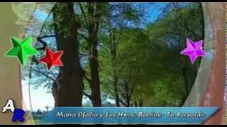 Tu Recuerdo - Maria Ofelia y Los Hnos Barrios !@