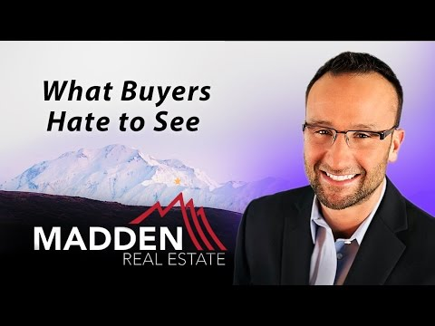 Alaska Real Estate Agent: What Buyers Hate To See