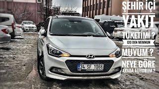 Hyundai i20 Şehir İçinde Yakıt Tüketimi | i20 den Memnun Muyum | Neden i20 | Otomobil Günlüklerim
