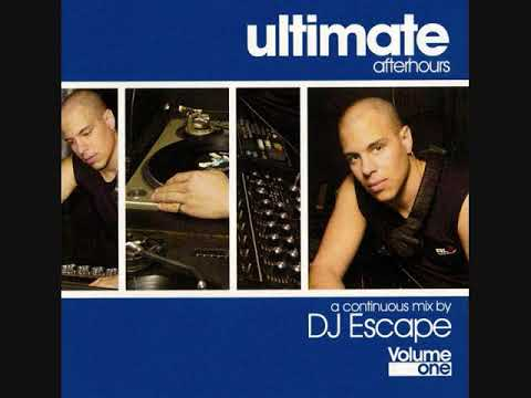 DJ Escape - Ultimate Afterhours Volume One