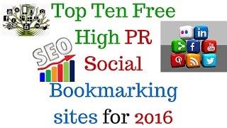 Top Ten Free High PR Social Bookmarking sites for 2016