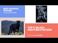 Top 12 Black Panther Posters // Best Graphic Poster Collection