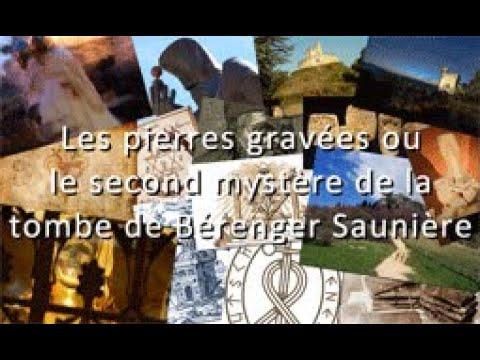 Les pierres gravées ou le second mystère de la tombe de B Saunière
