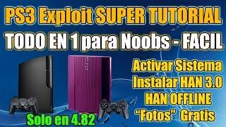 PS3 Exploit 4.82 - SUPER TUTORIAL - FACIL - Todo en 1