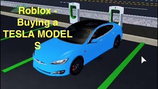 Roblox - Buying the TESLA MODEL S! (Ultimate Driving Westover Islands)