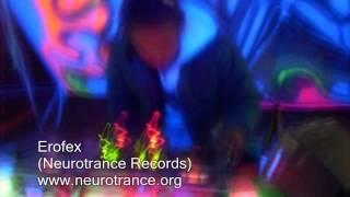 Erofex - Capsula Industrial (DJ Set) - Neurotrance Records