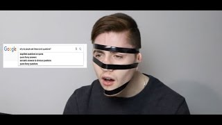 ANSWERING THE WEB'S MOST DUMBEST QUESTIONS!