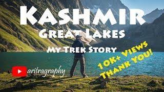 Kashmir Great Lakes | My Trek Story | aritragraphy
