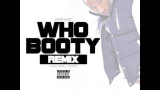 John Hart - Who Booty (Remix) Ft. J Bobbi