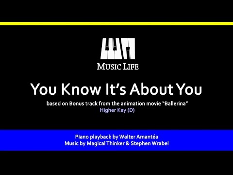 You Know It's About You (Ballerina) - Piano playback for cover / karoke