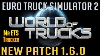 World of Trucks web site and New patch 1.6.0 (Euro Truck Simulator 2)