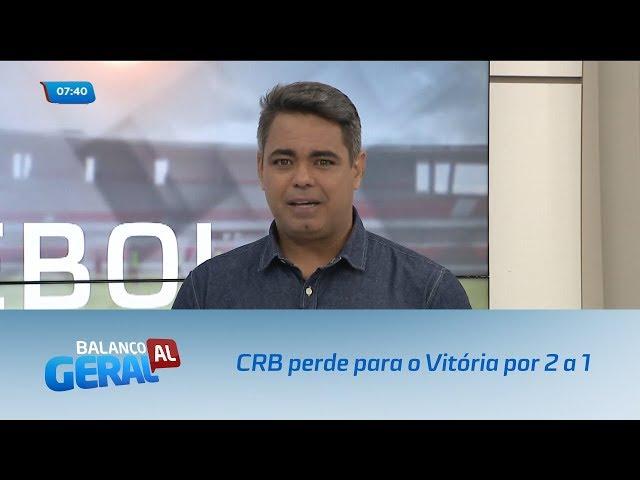 Futebol: CRB perde para o Vitória por 2 a 1
