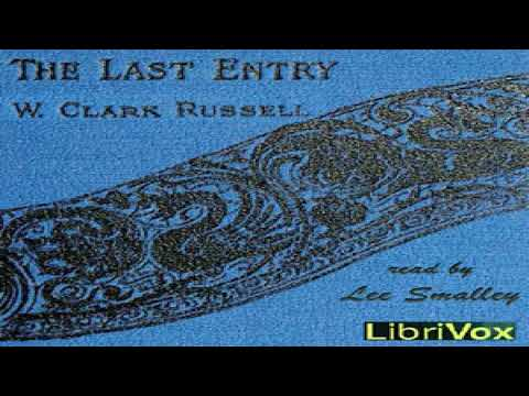 Last Entry   William Clark Russell   Action & Adventure Fiction   Audiobook   English   1/3