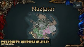 [Weltquest][Patch 8.2] World of Warcraft - Nazjatar Quirlige Quallen...