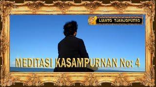Meditasi Kasampurnan No 4 - Gatotkaca Java Music - Lianto Tjahjoputro