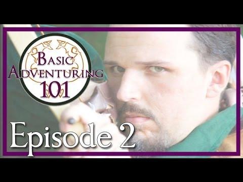 Download Basic Adventuring 101 - (Alternate Reality) Episode 2