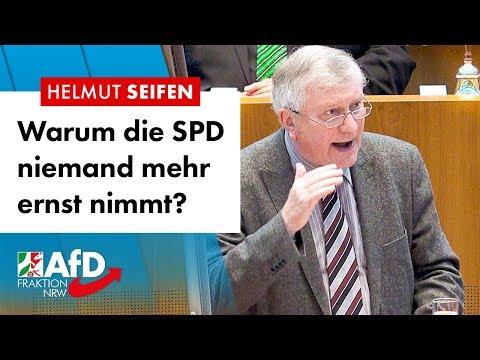 Warum die SPD niemand mehr ernst nimmt? – Helmut Seifen (AfD)