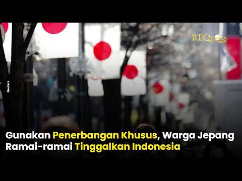 Warga Jepang Ramai-Ramai Tinggalkan Indonesia Menggunakan Pesawat Khusus