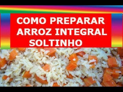 Receita de como preparar arroz integral soltinho mais for Como cocinar arroz