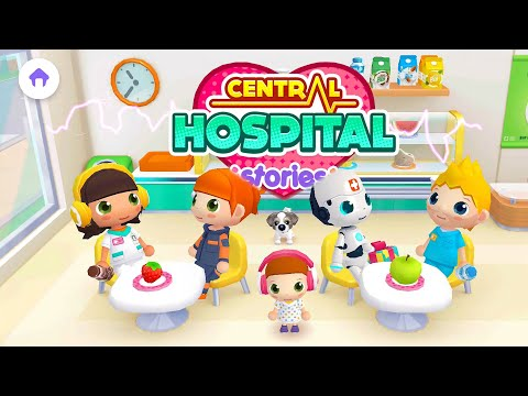 central-hospital-stories-|-toddlers-game-#16-(android-gameplay)-|-cute-little-games