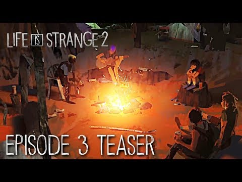 "Life Is Strange 2: Episode 3 ""Wastelands"" Teaser - LIS 2 EP3"