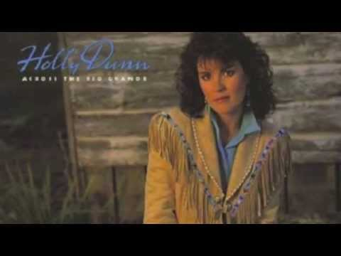 You Really Had Me Going ~ Holly Dunn
