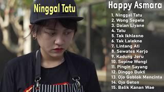 Download lagu HAPPY ASMARA FULL ALBUM ( NINGGAL TATU) LAGU JAWA TERBARU 2020