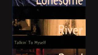 Lonesome River Band - Talkin