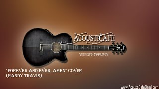 Song-a-Week #26: Forever and Ever, Amen