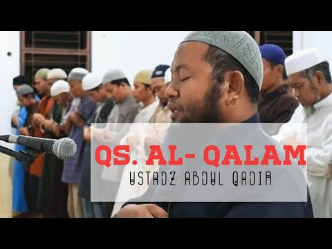 Ustadz Abdul Qadir     Surat Al Qalam
