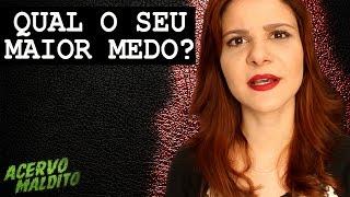 Qual o seu maior medo - Fernanda Zau