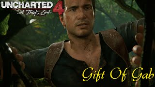 Uncharted 4 - Gift Of Gab