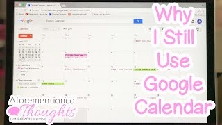Why I Still Use Google Calendar Along With My Paper Style Planner - Paperless Living -