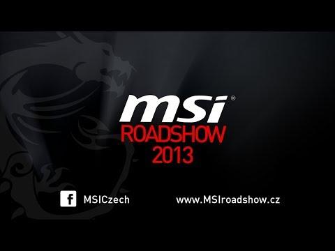 MSI Gaming Roadshow 2013 [Oficiální reportáž]
