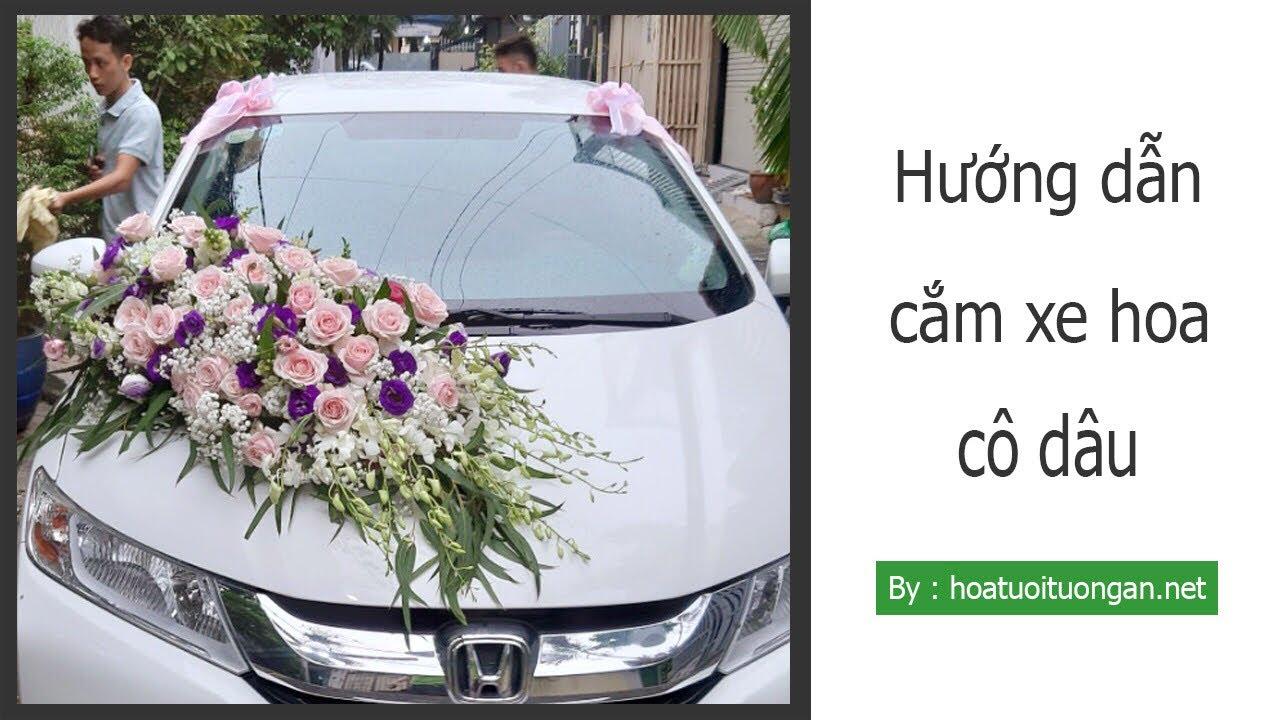 Hướng dẫn trang trí xe hoa cô dâu bài 2 | xe cưới
