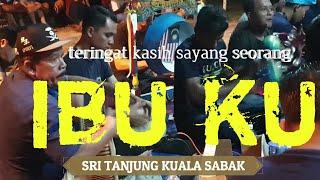 rindu kasih sayang IBU, #sritanjungkualasabak ,live kg bacok