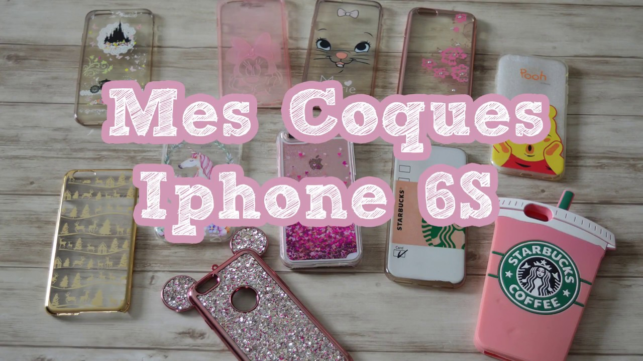 Mes coques d'Iphone 6S