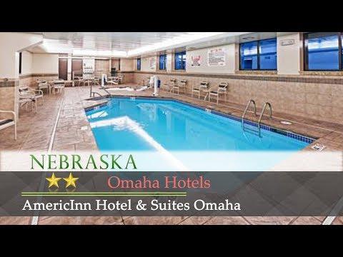 AmericInn Hotel & Suites Omaha - Omaha Hotels, Nebraska