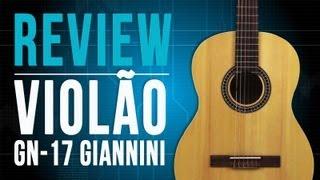 Review do Violão GN-17 da Giannini