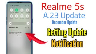 Getting Update Notification On Realme 5S | Realme 5s Update | Realme 5s A.23 Update | Realme Update