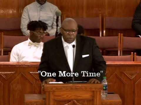 """One More Time""  Pastor Alex Horton"