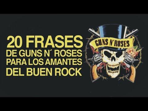 20 Frases De Guns N Roses Para Los Amantes Del Buen Rock